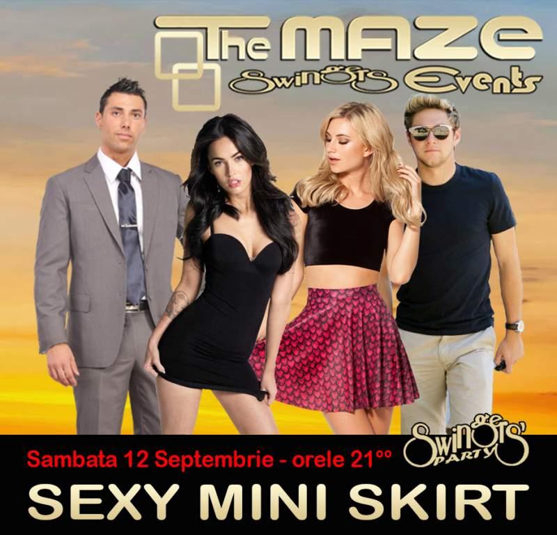 Sambata, 12 Septembrie - SEXY MINI SKIRT SWINGERS PARTY