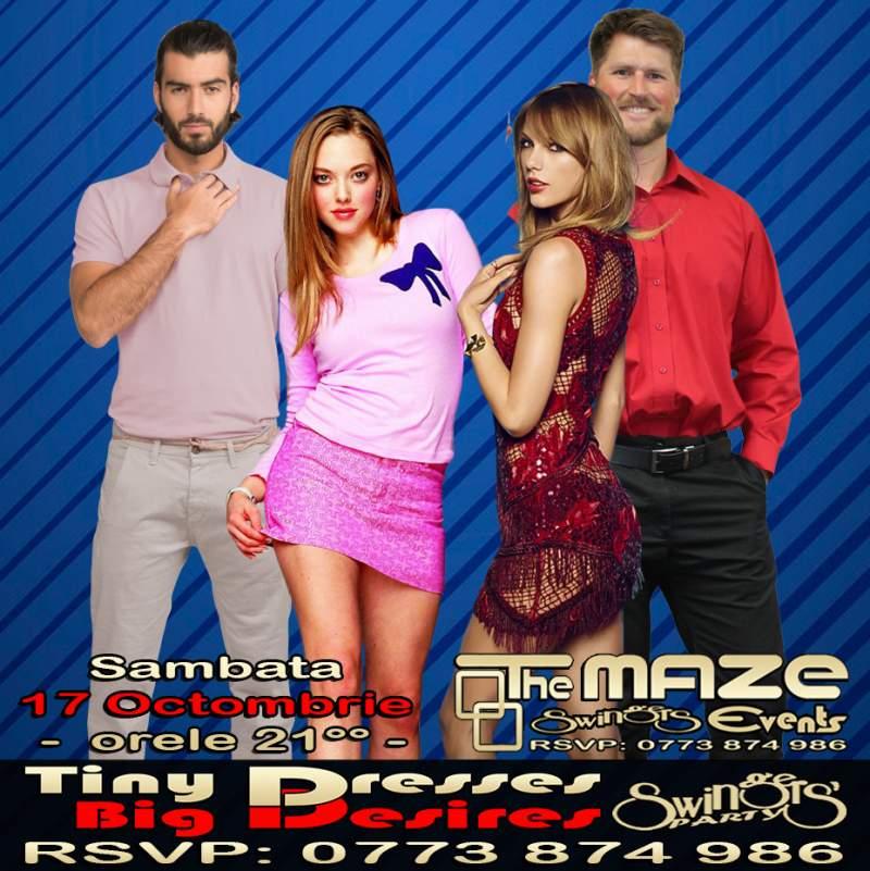 Sambata, 17 Octombrie – TINY DRESSES/BIG DESIRES PARTY